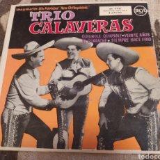 Discos de vinilo: TRIO CALAVERAS QUIUBOLE QUIUBOLE, VEINTE AÑOS. EP VINILO RCA.. Lote 261604520