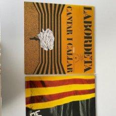Discos de vinilo: LABORDETA, 2 VINILOS DE 1974 Y 1977 EN PERFECTO ESTADO, VER FOTOS.(3,33 ENVÍO CERTIFICADO). Lote 261642200