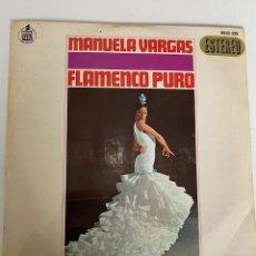 Discos de vinilo: MANUELA VARGAS FLAMENCO PURO VINILO DE 1967 EN MUY BUEN ESTADO, VER FOTOS (3,33 ENVÍO CERTIFICADO). Lote 261644520