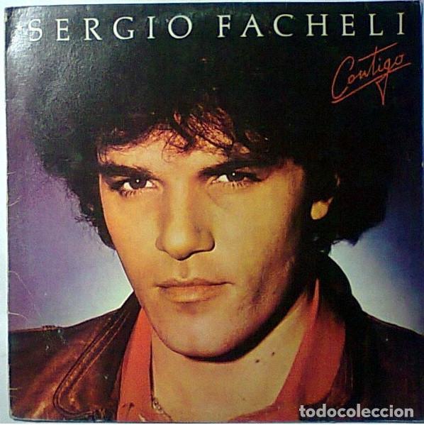 SERGIO FACHELI CONTIGO LP 1982 IMPORTADO (Música - Discos de Vinilo - EPs - Solistas Españoles de los 70 a la actualidad)
