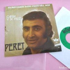 Discos de vinilo: PERET – CANTA Y SE FELIZ EDIC BELGA ESPAÑA EUROVISIÓN 1974. Lote 261651435