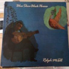 Discos de vinilo: RALPH MCTELL - BLUE SKIES BLACK HEROES (LEOLA RECORDS, UK, 1988). Lote 261664945