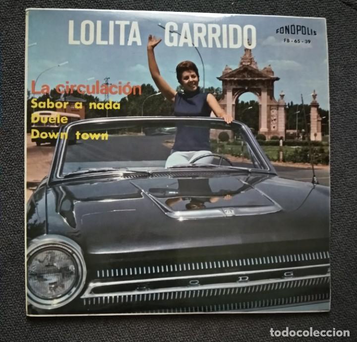 NUEVO!! VINILO LOLITA GARRIDO / FONOPOLIS (Música - Discos - Singles Vinilo - Solistas Españoles de los 50 y 60)