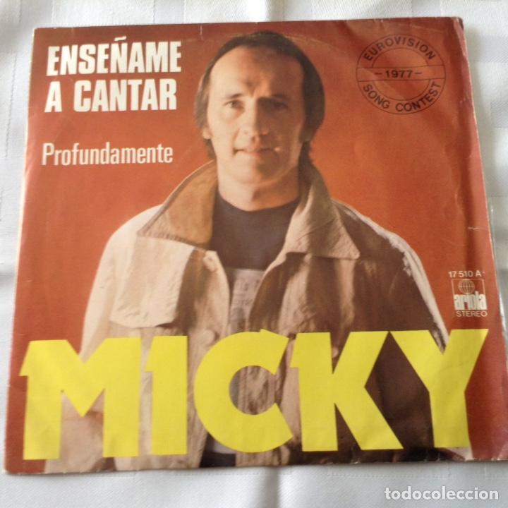 MICKY - ENSEÑAME A CANTAR - EUROVISION 1977 - SINGLE ARIOLA (Música - Discos - Singles Vinilo - Festival de Eurovisión)