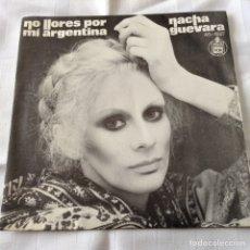 Discos de vinilo: NACHA GUEVARA -SINGLE NO LLORES POR MI ARGENTINA- HISPAVOX 1977. Lote 261687100