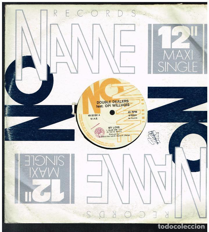DOUBLE DEALERS FEAT. OPI WILLIAMS - MAXI SINGLE 1991 - ED. ITALIA (Música - Discos de Vinilo - Maxi Singles - Pop - Rock Internacional de los 90 a la actualidad)
