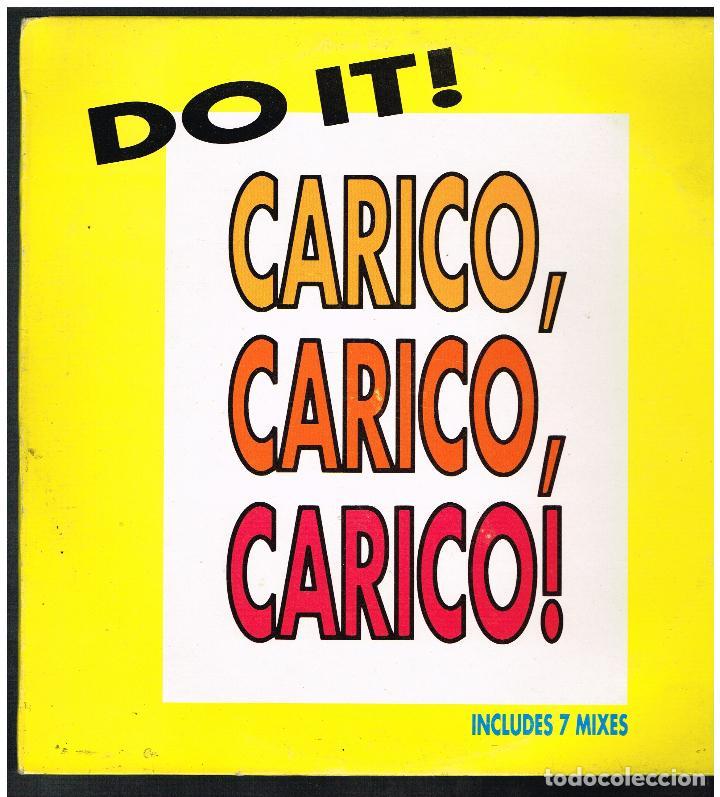 DO IT - CARICO, CARICO, CARICO - MAXI SINGLE 1991 - ED. ESPAÑA (Música - Discos de Vinilo - Maxi Singles - Pop - Rock Internacional de los 90 a la actualidad)