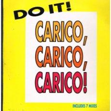 Discos de vinilo: DO IT - CARICO, CARICO, CARICO - MAXI SINGLE 1991 - ED. ESPAÑA. Lote 261774055