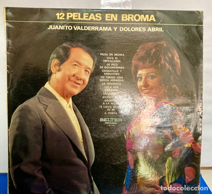 DISCO DE VINILO LP , 12 PELEAS DE BROMA DE JUANITO VALDERRAMA Y DOLORES ABRIL (Música - Discos - LP Vinilo - Solistas Españoles de los 70 a la actualidad)