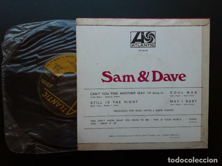 Discos de vinilo: EP SAM AND DAVE, CANT YOU FIND ANOTHER WAY, SOUL MAN, STILL IS THE NIGHT +1 , PORTUGUÉS - Foto 2 - 261791395