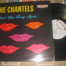 Discos de vinilo: THE CHANTELS ?– THERE'S OUR SONG AGAIN (1961-END) OG USA ROCK & ROLL, RHYTHM & BLUES, DOO WOP, SOUL. Lote 261796780