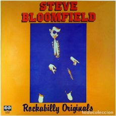Discos de vinilo: STEVE BLOOMFIELD * LP VINILO * ROCKABILLY ORIGINALS * SPAIN 1981 * RARE. Lote 261796955