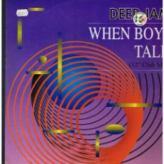 Discos de vinilo: DEEP JAM - WHEN BOYS TALK - MAXI SINGLE 1991 - ED. ALEMANIA. Lote 261809465