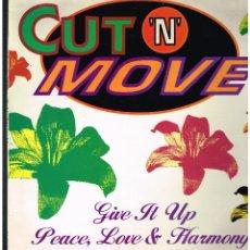 Discos de vinilo: CUT 'N' MOVE - GIVE IT UP - MAXI SINGLE 1993 - ED. ESPAÑA. Lote 261809910