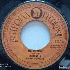 Discos de vinilo: JOHN HOLT - TELL ME - SINGLE UK TROJAN 1974. Lote 261824380