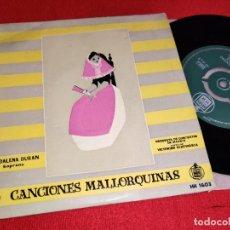 Discos de vinilo: MAGDALENA DURAN & ORQ.MADRID DIR.VICT.ECHEVARRIA CANCIONES MALLORQUINAS EP 7'' 195? MALLORCA FOLK. Lote 261825130