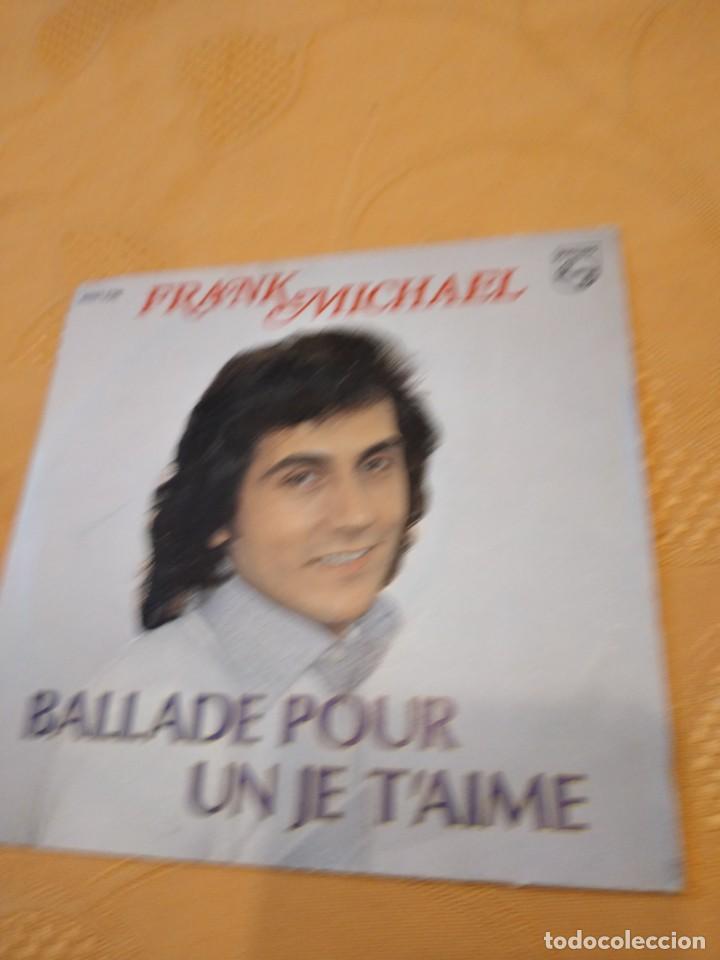 BAL-3 DISCO 7 PULGADAS FRANK MICHAEL BALLADE POUR (Música - Discos - Singles Vinilo - Otros estilos)