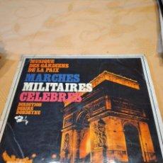 Discos de vinilo: BAL-9 DISCO VINILO 12 PULGADAS MARCHES MILITAIRES CELEBRES MARCHAS MILITARES CELEBRES. Lote 261872135