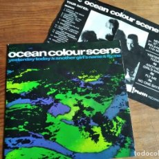 Discos de vinilo: OCEAN COLOUR SCENE - YESTERDAY TODAY ** RARO SINGLE UK, INCLUYE FLYER CON FECHAS DE LA GIRA 1991. Lote 261908270