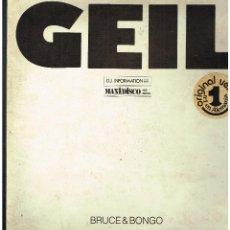Discos de vinilo: BRUCE & BONGO - GEIL - MAXI SINGLE 1986 -. ED. ALEMANIA. Lote 261911215