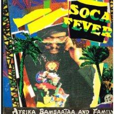 Discos de vinilo: AFRIKA BAMBAATAA - SOCA FEVER - MAXI SINGLE 1991 - ED. ITALIA. Lote 261913390