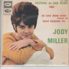Discos de vinilo: 45 GIRI JODY MILLER FESTIVAL DE SANREMO 1965 IO CHE NON VIVO /DEVI ESSERE TU CAPITOL FRANCE. Lote 261947440
