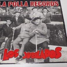 Discos de vinilo: LA POLLA RECORDS - LOS JUBILADOS CON EL COMIC OIHUKA O-200 BUEN ESTADO. Lote 261961375