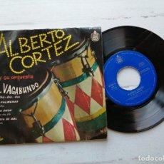 Discos de vinilo: ALBERTO CORTEZ Y SU ORQUESTA – EL VAGABUNDO EP SPAIN 1960. Lote 261964810