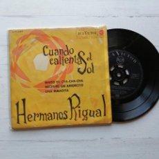 Discos de vinilo: HERMANOS RIGUAL* – CUANDO CALIENTA EL SOL EP SPAIN 1962 VG+/VG+. Lote 261965330