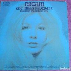 Discos de vinilo: LP - THE MILLS BROTHERS - DREAM (USA, DOT RECORDS SIN FECHA). Lote 261968530