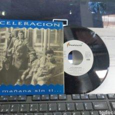 Discos de vinilo: ACELERACIÓN EP UNA MAÑANA SIN TI... + 3 1991 CON HOJA PROMO. Lote 261970730