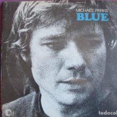 Discos de vinilo: LP - MICHAEL PARKS - BLUE (USA, MGM RECORDS SIN FECHA). Lote 261973000