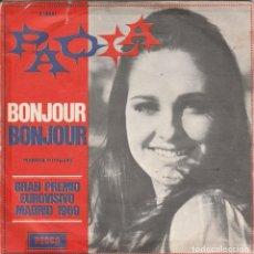 Discos de vinilo: 45 GIRI PAOLA BONJOUR BONJOUR /VALZER D'AMORE IN ITALIANO GRAN PREMIO EUROVISIVO MADRID 1969. Lote 261976845
