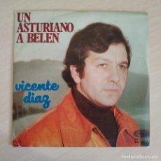 Discos de vinilo: VICENTE DIAZ - UN ASTURIANO A BELÉN / VAQUEIROS A BELÉN (SINGLE MOVIEPLAY 1976) VINILO NUEVO. Lote 261977500
