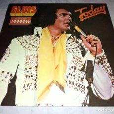 Discos de vinilo: ELVIS PRESLEY-TODAY-ORIGINAL ESPAÑOL 1975. Lote 261989490