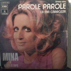 Discos de vinilo: MINA.** PAROLE PAROLE * LA MIA CARROZZA **. Lote 261996090