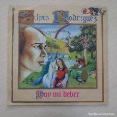 Discos de vinilo: SILVIO RODRÍGUEZ – HOY MI DEBER - SINGLE PROMO SPAIN 1982 - MOVIEPLAY / AREITO 02.3297/4 COMO NUEVO. Lote 262004910