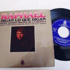 Discos de vinilo: RAPHAEL-EP DIGAN LO QUE DIGAN +3-BUEN ESTADO. Lote 262008925