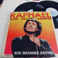 Discos de vinilo: RAPHAEL-LP DOBLE AYER HOY SIEMPRE. Lote 262008970