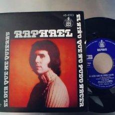 Discos de vinilo: RAPHAEL-SINGLE EL DIA QUE ME QUIERAS. Lote 262009450