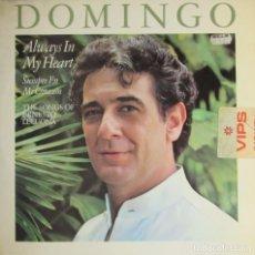 Discos de vinilo: PLÁCIDO DOMINGO - ALWAYS IN MY HEART. Lote 262011960
