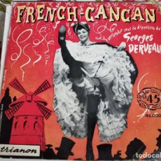 """Discos de vinilo: GEORGES DERVEAUX ET SON ORCHESTRE - FRENCH CANCAN (7"""", EP)TRIANON, 45.030 . VG+ / VG+. Lote 262013235"""
