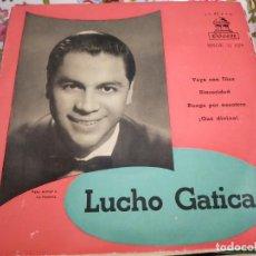 """Discos de vinilo: LUCHO GATICA – LUCHO GATICA .ODEON – MSOE 31.024.(7""""). VINILO COMO NUEVO.MINT / VG+. Lote 262014570"""