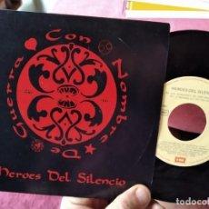 Discos de vinil: SINGLE HEROES DEL SILENCIO CON NOMBRE DE GUERRA VG++/NM. Lote 262021985