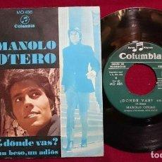 "Discos de vinilo: 7"" MANOLO OTERO ¿DONDE VAS? COLUMBIA MO 486 - 1968 - SPAIN - PROMO (EX/EX-)Ç. Lote 262029180"