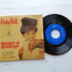Discos de vinilo: BABY BELL (2) – SIEMPRE ES DOMINGO EP SPAIN 1961 VINILO VG/PORTADA VG++. Lote 262034400