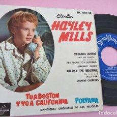 Discos de vinil: HAYLEY MILLS. VAYAMOS JUNTOS. DE LA PELICULA : TU A BOSTON Y YO A CALIFORNIA. EP ESPAÑA. Lote 262054990