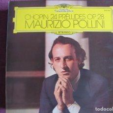 Dischi in vinile: LP - CHOPIN - 24 PRELUDIOS (MAURIZIO POLLINI, PIANO)(SPAIN, DEUTSCHE GRAMMOPHON 1975). Lote 262056060