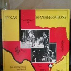 Discos de vinilo: TEXAS REVERBERATIONS ZAKARY THAKS / LIBERTY BELL. TEXAS ARCHIVES RECORDINGS 1982. Lote 262069890