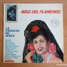 Discos de vinilo: LP VINILO. ASES DEL FLAMENCO. LA PAQUERA DE JEREZ (VERGARA, 1966). Lote 262088640